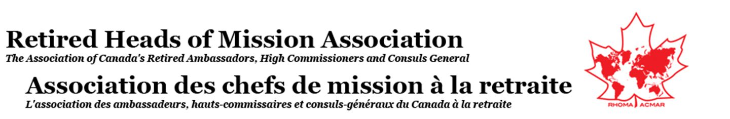 Retired Heads of Mission Association / Association des chefs de mission à la retraite